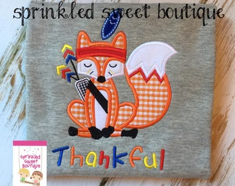 Indian Boy Fox Custom Applique Shirt Adorable Thanksgiving Can add Name Instead of Thankful if you want