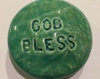 GOD BLESS Pocket Stone - Ceramic - Aquamarine Art Glaze - Inspirational Art Piece