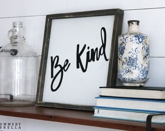Be Kind Rustic Wood Sign (White Background)