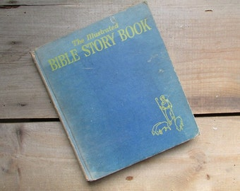 Illustrated Bible Story Book 1947