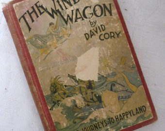 1923-The Wind Wagon by David Cory-Little Journeys to Happyland