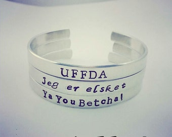 Scandinavian Bracelets, One, Two or Three Bangles, Uffda, Ya You Betcha, Jeg er elsket, Handstamped Bracelet, Scandinavian Jewelry, Norway