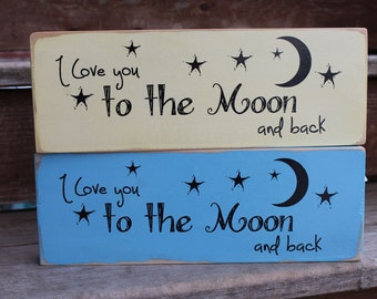 """Blessing Block - """"I love you to the moon and back."""""""