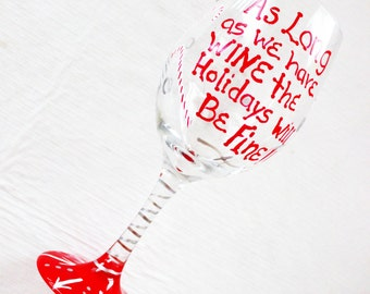 Christmas Wine Glass, Holiday wine Glass, Gift for Friend, Wine Gift