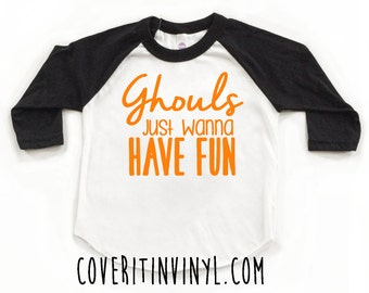 Ghouls Just Wanna Have Fun Halloween Shirt - Halloween Shirt -Boy Halloween Shirt - Toddler Halloween Outfit - First Halloween