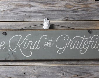 wooden sign, quote sign,be kind,grateful,wood sign, hand painted,inspirational,nursery,chrsitmas gift,gift