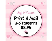Print & Mail 3 to 5 Patterns - does not include patterns - print and ship fees only