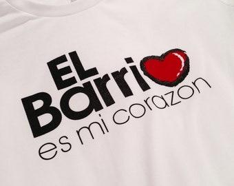 """El Barrio es mi corazon T-Shirt / """"FREE SHIPPING!"""""""