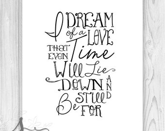 Typography quote print - Practical Magic movie quote - I dream of a love - Typography Poster - Home Decor - Wall ART PRINT