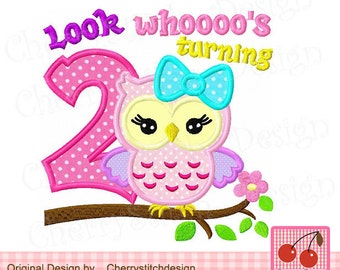 Look whoooo's turning 2, Owl Machine Embroidery Applique Design -4x4 5x5 6x6 inch