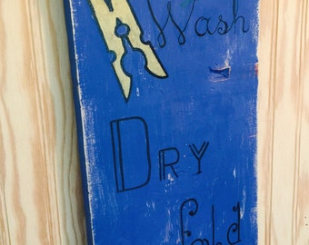 Wash. Dry. Fold. Repeat. Wall Sign