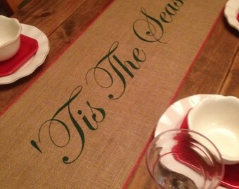 "Burlap Table Runner 12"", 14"", or 15"" wide with 'Tis The Season & red trim - longer lengths Christmas runner Holiday decor Christmas decor"