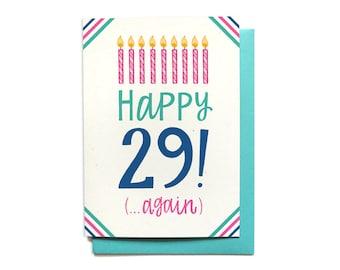 Funny Birthday Card - 30th Birthday Card - 29th Birthday Card