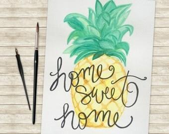 Home Sweet Home Pineapple Watercolor Print