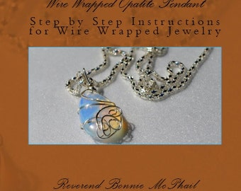 Wire Wrapped Opalite Pendant Step by Step Instructions for Wire Wrapped Jewelry
