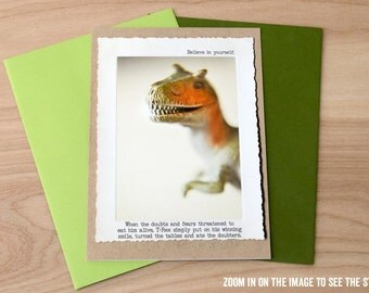 Trex Greeting Card • Eat Your Doubters Card • Funny Greeting Card  •Animal Tales Collection Card • Dinosaur Inspirational Card • Believe
