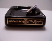 MACANUDO The Ultimate Cigar Ashtray