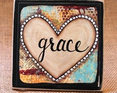 Grace Heart, Wood Mounted Art Print, Mixed Media, Inspirational Quotes, Home Decor, Desk Art, Encouragement Gift