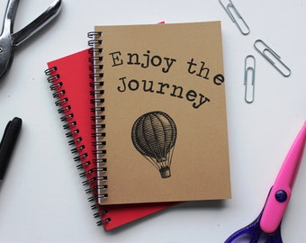 Enjoy the Journey-  5 x 7 journal