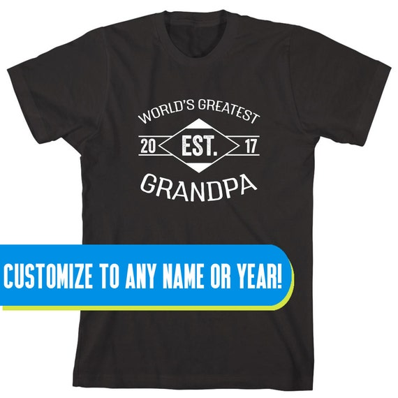 World's Greatest Grandpa EST. 2017 (or any year) Shirt, father's day gift idea, papa, Christmas, birthday, new grandfather - ID: 1650