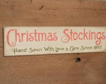 Primitive Christmas Sign: Christmas Stockings, Hand Sewn with Love & Care