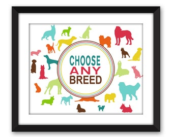 Choose Any Breed Dog Puppy Best Friend Fur Baby Canine Pet Memorial Pet Loss Custom Silhouette Photo Collage Wall Art Digital Printable