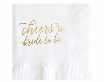Bride to Be Napkins - Gold Foil Napkins - Bridal Shower Napkins - Set of 20