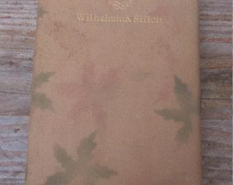 """Vintage book """"Homespun"""" poems by Wilhelmina Stitch"""