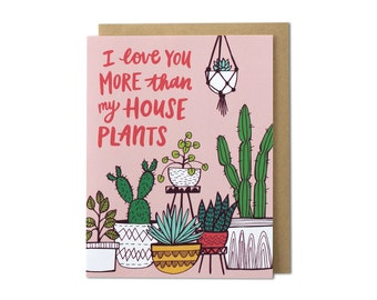 Greeting Card, Love Card, House Plant Card, Card for Her, Card for Him, Cards with Plants, Valentine's Day Card