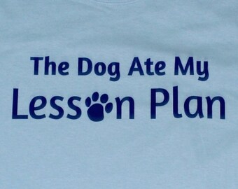 The Dog Ate My Lesson Plan Funny Teacher Mens T-shirt Light Blue