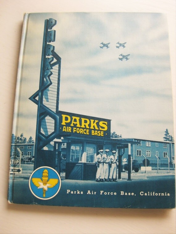 Parks Air Force Base 1955 yearbook. Military collectibles, airplanes, aviation. Vintage military