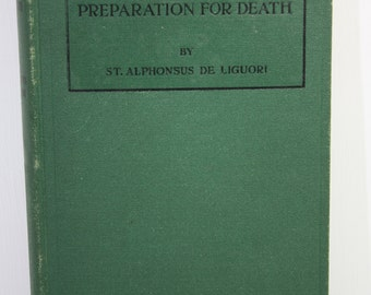 Vintage Book - Preparation for Death - Scarce 1926 First Edition First Printing