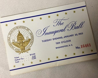 1953 Inaugural Ball Ticket - President Dwight Eisenhower