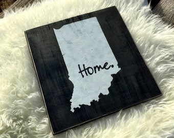Indiana Home Sign / Indiana Wood Sign  /  Custom State Sign /  Indiana Decor /  Indiana Sign /  Wooden Sign
