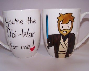 Father's Day mug Star Wars You're the Obi-Wan for me Obi-Wan Kenobi Mug Hand Painted Birthday mug gift for him