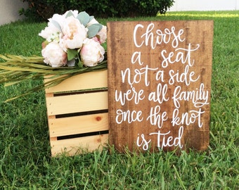 Choose A Seat Not A Side, Rustic Wedding Sign, Wedding Seating Sign, Seating Sign for Wedding, Hand Lettered Wedding Sign, Wood Wedding Sign