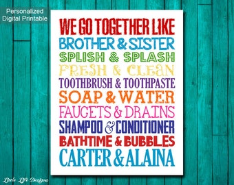 Brother & Sister Bathroom Wall Art. Sibling Wall Art. Kids Bathroom Decor. Kids Bathroom Wall Art. Brother and Sister Decor. We go together.