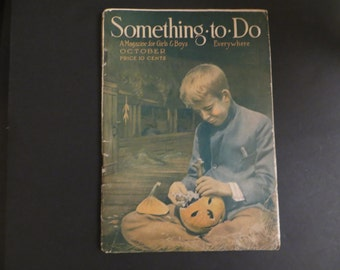 Antique October Issue 1915 Something To Do Magazine for Boys and Girls Halloween 10 Cents Activities