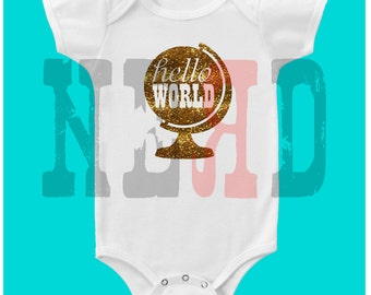 Hello world glitter or solid globe baby onesie bib or burp cloth