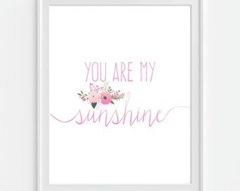 Nursery Art Print 'You Are My Sunshine' Pink Faux Watercolor, Floral Wall Art, Pink Wall Art, Pink Nursery Art, Girls Wall Decor, Pink Decor