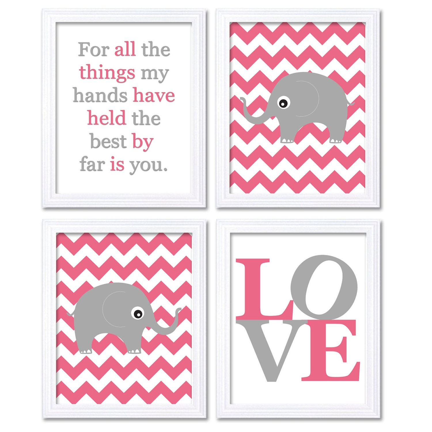 Elephant Nursery Art Set of 4 Prints Grey Hot Pink Chevron LOVE Quote The Best By Far is You Child K