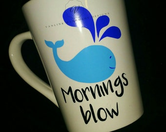 Mornings blow coffee cup.