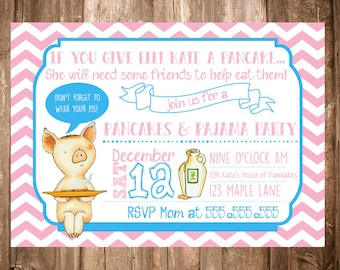 If You Give a Pig A Pancake Birthday PJ Party Invitation Digital File Only