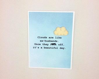 Ex Husband like Clouds card