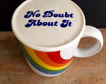 No Doubt About It 1984 Rainbow mug with top!