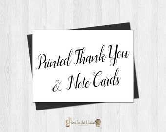 Printed Thank You Cards or Note Cards