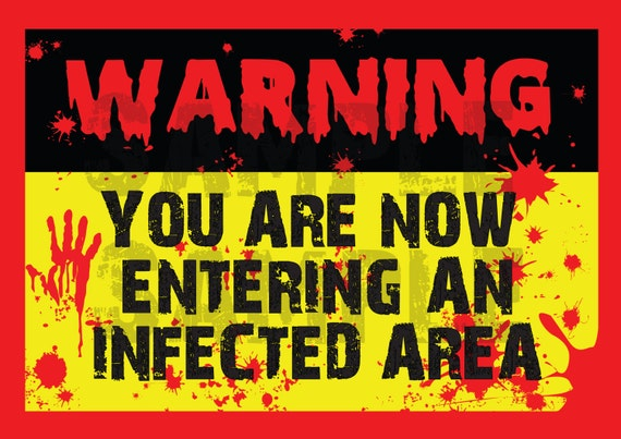 Zombie Apocalypse HALLOWEEN Infected Area Sign - PRINTABLE - Pdf - Digital