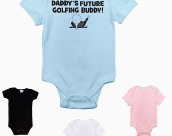 Daddy's future golfing buddy! golf golfing custom baby infant bodysuit color and size choice short sleeved new girl or boy baby gift