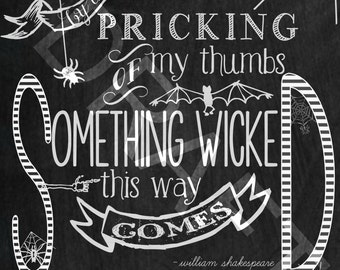 Halloween Sign Halloween Decoration Halloween Print Halloween Art Halloween Printable Art Something Wicked This Way Comes Print Chalkboard