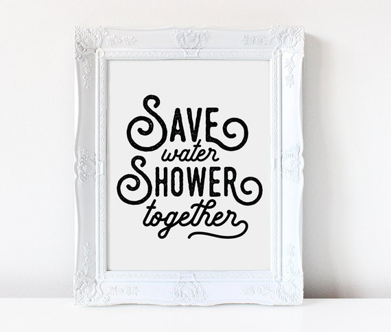 Save Water Shower Together Funny Bathroom Sign Bathroom